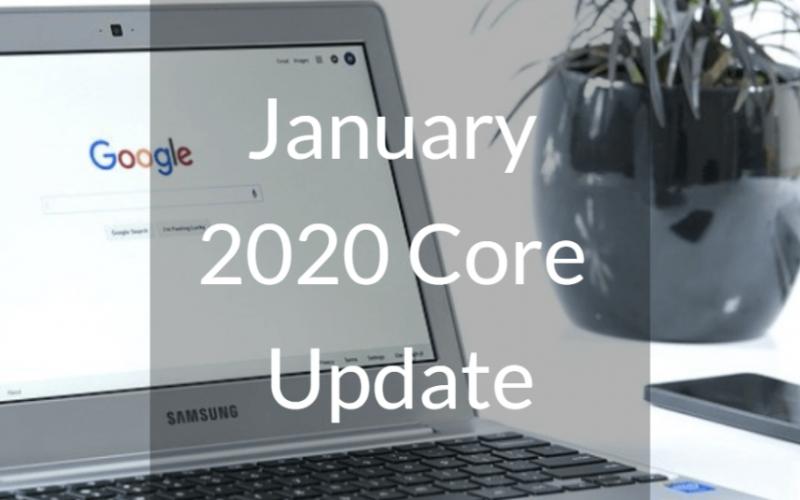NUEVA ACTUALIZACIÓN DEL ALGORITMO DE GOOGLE JANUARY 2020 CORE UPDATE
