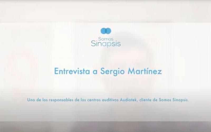 ENTREVISTA A SERGIO MARTÍNEZ, RESPONSABLE DE LOS CENTROS AUDITIVOS AUDIOTEK
